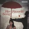 Her Favorite Song (Remixes) Mayer Hawthorne