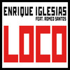 Loco (Single) Enrique Iglesias