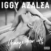 Change Your Life (EP) Iggy Azalea