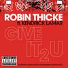 Give It 2 U (Remix) Robin Thicke