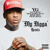 My Nigga (Single) YG