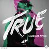 True: Avicii By Avicii Avicii