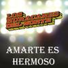 Amarte Es Hermoso (Single) Los Huracanes Del Norte