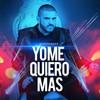 Yo Me Quiero Mas (Single) El Komander