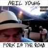 Fork In The Road (Single) Neil Young