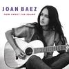 How Sweet The Sound Joan Baez