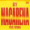 Ayy Macarena (Remix) [feat. Ozuna] Tyga