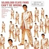 50,000,000 Elvis Fans Can't Be Wrong: Elvis' Gold Records, V Elvis Presley