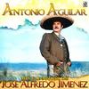 Mis Favoritas De Jose Alfredo Jimenez Antonio Aguilar