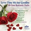 Evr'Y Time We Say Goodbye - All-Time Romantic Duets Various Artists