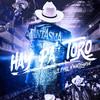 Hay Pa' Toro (EP) El Fantasma