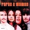 The Papas & The Mamas The Mamas & The Papas