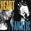 Fanatic Heart