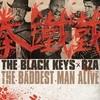 The Baddest Man Alive (Single) The Black Keys