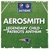 Legendary Child (Patriots Anthem) (Single) Aerosmith