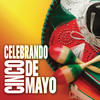 Celebrando Cinco De Mayo Various Artists