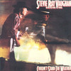 Couldn't Stand The Weather Stevie Ray Vaughan