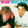 Make It Big Wham!