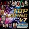 Top Latino V.7 Various Artists