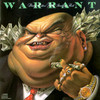 Dirty Rotten Filthy Stinking Rich Warrant