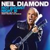 Hot August Night III Neil Diamond