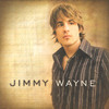 Jimmy Wayne Jimmy Wayne