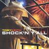 Shock 'N Y'All Toby Keith