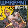 Dog Eat Dog Warrant