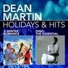 Holidays & Hits Dean Martin