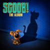 SCOOB! The Album Various Artists