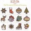 Elvis Sings The Wonderful World Of Christmas Elvis Presley