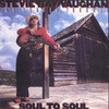 Soul To Soul Stevie Ray Vaughan