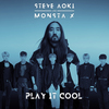 Play It Cool (with Monsta X) Steve Aoki
