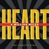 A Million Miles (Remixes) Heart