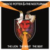 The Lion The Beast The Beat Grace Potter And The Nocturnals