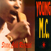 Stone Cold Rhymin' Young M.C.