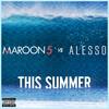 This Summer (Single) Maroon 5