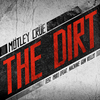 The Dirt (Est. 1981) (Feat. Machine Gun Kelly) Motley Crue