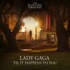 Til It Happens To You (Single) Lady Gaga