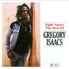 Night Nurse: The Best Of Gregory Isaacs Gregory Isaacs