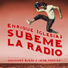 SUBEME LA RADIO REMIX (Single) Enrique Iglesias