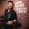 Raised On Country Chris Young