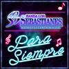 Para Siempre Banda Los Sebastianes