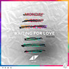 Waiting For Love (Remixes) Avicii