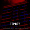 Top Boy (A Selection Of Music Inspired By The Seri Various Artists