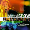 Sheryl Crow And Friends Live From Central Park Sheryl Crow