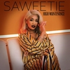 High Maintenance Saweetie