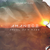 Amanece (with Haze) Anuel AA