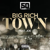 Big Rich Town (Feat. Joe) (Single) 50 Cent