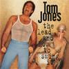 Lead And How To Swing It Tom Jones